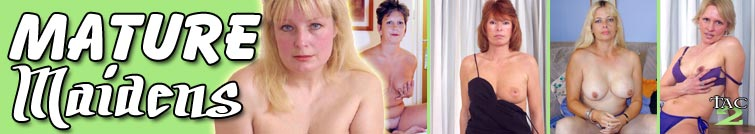 Mature Maidens on TACAmateurs.com